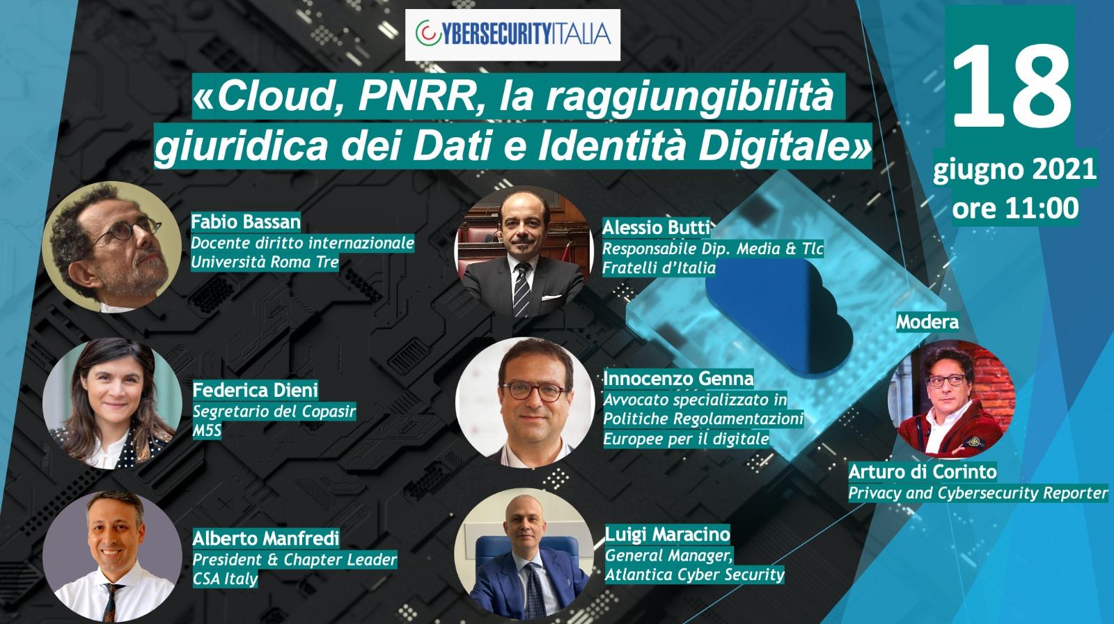 """Partecipa al Webinar """"Cloud, PNRR, la Raggiungibilità Giuridica dei Dati e Identità Digitale"""" – 18 Giugno 2021 alle ore 11"""